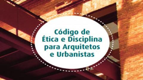 Código de Ética e Disciplina do Conselho de Arquitetura e Urbanismo do Brasil