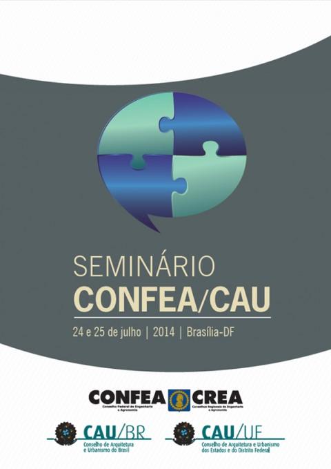Seminário CONFEA/CAU debate atribuições profissionais de arquitetos, engenheiros e agrônomos