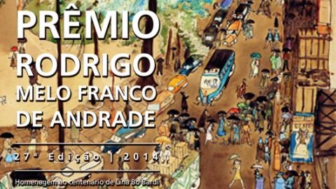 Vencedores do Prêmio Rodrigo Melo Franco de Andrade são anunciados