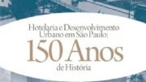 Livro resgata a história de 150 anos da hotelaria em São Paulo