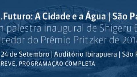 Arq. Futuro: A Cidade e a Água / São Paulo