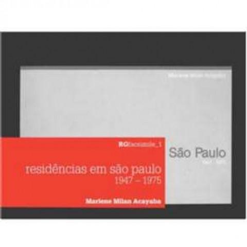 RESIDENCIAS EM SÃO PAULO: 1947 – 1975