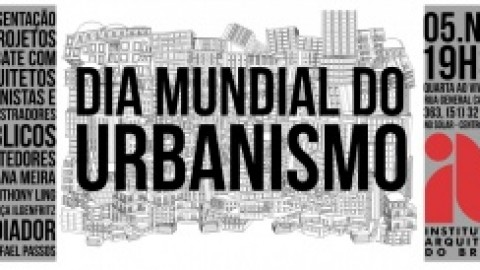 Dia Mundial do Urbanismo em debate no IAB-RS