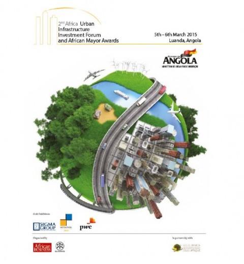 Luanda recebe o 2º Fórum Sobre Investimentos em Infraestruturas Urbanas na África.