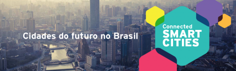 Lançamento oficial do Connected Smart Cities confirma expectativas para o evento!