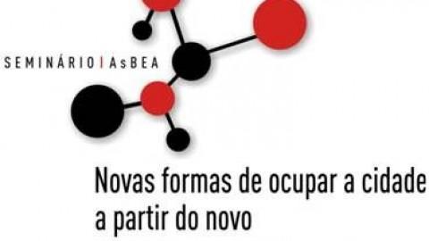 Seminário AsBEA: Novas formas de ocupar a cidade a partir do novo Plano Diretor de São Paulo