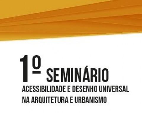 Vice-presidente da AsBEA São Paulo, Adriana Levisky, participará do 1º Seminário Acessibilidade e Desenho Universal na Arquitetura e Urbanismo