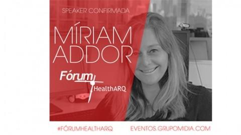 Míriam Addor, presidente da AsBEA, é speaker confirmada no Fórum HealthARQ